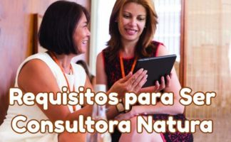 CONSULTORA NATURA REQUISITOS